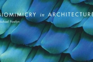 Biomimicry in Architecture by Michael Pawlyn (Book Review)